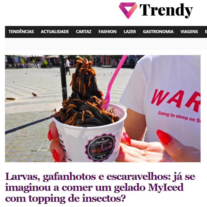 Trendy, Larvas, gafanhotos e escaravelhos: já se imaginou a comer um gelado MyIced com topping de insectos?