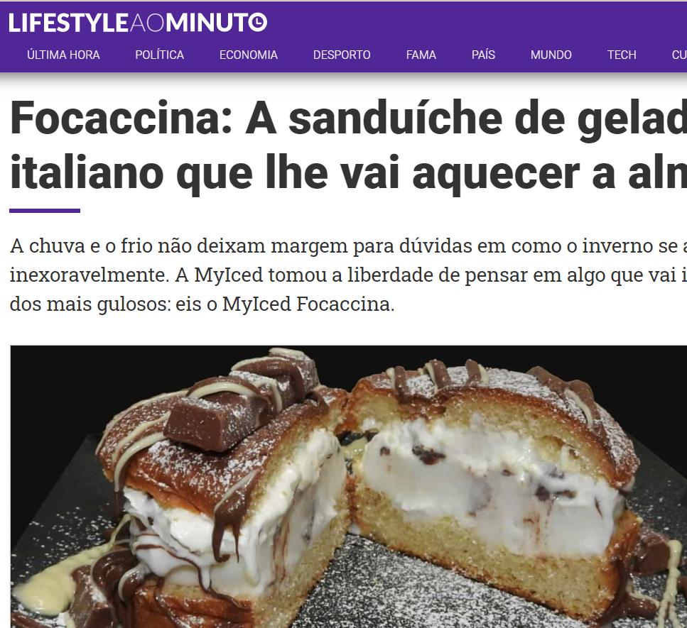 LifeStyle ao Minuto - Focaccina: A sanduíche de gelado italiano que lhe vai aquecer a alma - Myiced